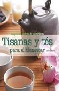 Tisanas y tes para el bienestar: un placer repleto de beneficios: un placer repleto de beneficios