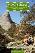 Montserrat: les 32 millors excursions i vies ferrades