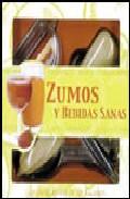Zumos y bebidas sanas (caja con libros + componentes)