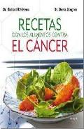 Recetas con los alimentos contra el cancer 