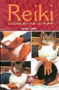 Reiki: la curacion por las manos