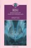 Reiki: sistema de sanacion basado en la fuerza del amor