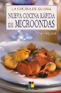 Nueva cocina rapida de microondas (la cocina de gloria)
