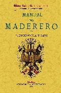 Manual del maderero (ed. facsimil de la ed. de 1897)