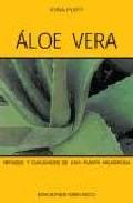 Aloe vera: virtudes y cualidades de una planta milagrosa
