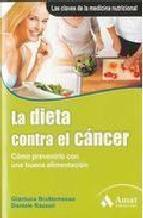 La dieta contra el c&Atilde;&#129;ncer (ebook)