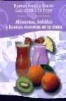 Alimentos, bebidas y buenas maneras (nuevas ideas y trucos, 6)