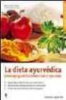 La dieta ayurvedica