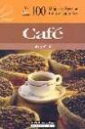Las 100 mejores recetas internacionales de cafe