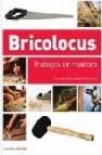 Bricolocus: trabajos en madera