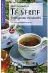 Salud y bienestar con el te verde y otras tisanas revitalizantes
