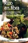 Rico en fibra: guia de alimentos ricos en fibra