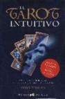 El tarot intuitivo (estuche:libro y cartas)