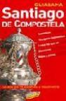 Santiago de compostela (guiarama)