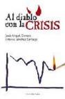 Al diablo con la crisis