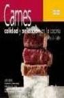 Carnes. calidad y seleccion en la cocina.