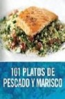101 platos de pescado y marisco