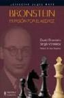 Bronstein mi pasion por el ajedrez