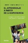 El aprendizaje a partir de la experiencia: interpretar lo vital y cotidiano como fuente de conocimiento