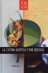 La cocina asiatica y sus bebidas: recetas de saboes dulces y espe ciados
