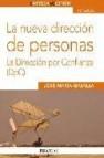 La nueva direccion de personas: la direccion por confianza (dpc)