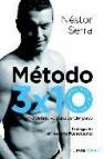 Metodo 3x10. el metodo definitivo para perder peso