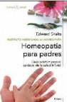 El gran libro de homeopatia para niños: guia practia para el cuid ado de la salud infantil