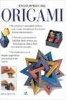 Enciclopedia del origami: una guia completa con 80 proyectos expl icados paso a paso