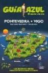 Pontevedra - vigo 2010: rias bajas, bajo miño , tierras altas (gu ia azul)