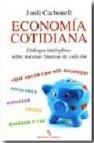 Economia cotidiana (biblioteca buridan): dialogos inteligibles so bre nuestras finanzas de cada dia