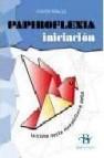 Papiroflexia .iniciacion