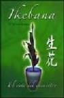 Ikebana: el arte del encuentro