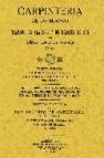 Carpinteria de lo blanco (reprod. facsimil de la ed. de madrid, 1 912)