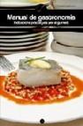 Manual de gastronomia indicacions practiques per al gurmet