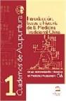 Introduccion, bases e historia de la medicina tradicional china ( cuadernos de acupuntura 1)