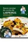 Novas receitas da cocina de larpeiros ( incluye cd )