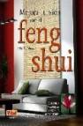 Mejora tu vida con el feng shui: aprende a armonizar la energia q ue te rodea