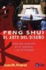 Feng shui, el arte del diseño: creando armonia en el espacio y en el tiempo