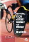 Actividades fisicas y deportes adaptados para personas con discap acidad