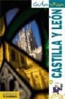 Castilla y leon (guia viva 2011)