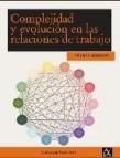 Complejidad y evolucion en las relaciones laborales