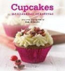 Cupcakes: magdalenas creativas (2&acirc;&ordf; ed)