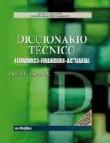 Diccionario tecnico: economico-financiero-actuarial (ingles-espaã' ol)