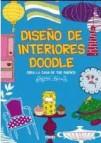 Diseã'o de interiores doodle: crea la casa de tus sueã'os