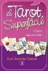 El tarot superfacil: el tarot mas accesible (libro + baraja)