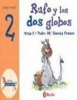 El zoo de los numeros: rufo y los dos globos (vol. 1)