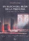 En busca del buda de la medicina: la sabiduria del ayurveda