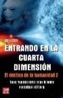 Entrando en la cuarta dimension: el destino de la humanidad 2