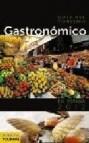 Guia del turismo gastronomico en espaã'a (2012)