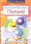 Ideas divertidas para carnaval: hacer y decorar sombreros mascara s,globos,pelucas